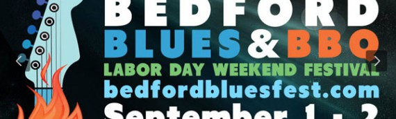 Bedford Blues Fest 2014